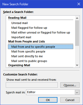 New Search Folder - Mail from People and Lists - Mail from and to specific people