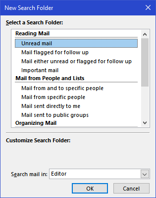 The New Search Folder dialog box - Reading Mail - Unread mail
